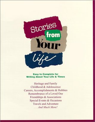 Stories from Your Life