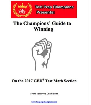 The Champions' Guide To Winning on the 2017 GED® ...