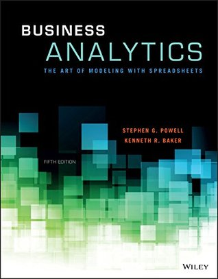 Business Analytics: The Art of Modeling With Sprea...