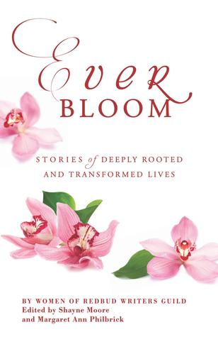 Everbloom: Stories of Deeply Rooted and Transforme...