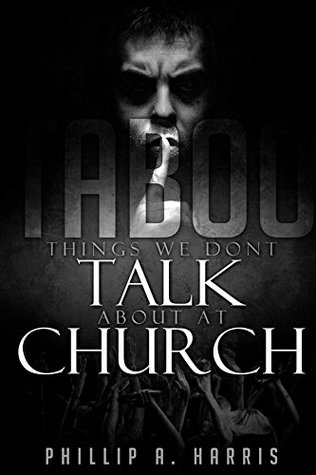 Taboo: Things We Don't Talk About At Church