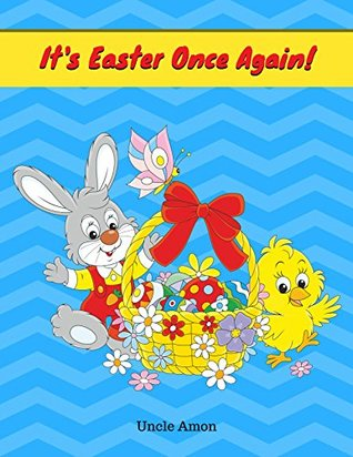 It's Easter Once Again: Short Story Picture Book f...