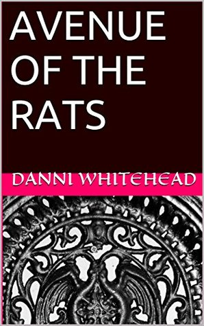 Avenue of the Rats