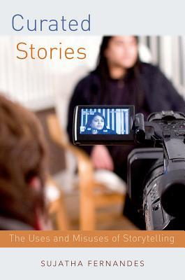 Curated Stories: The Uses and Misuses of Storytell...