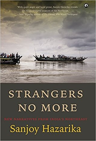 Strangers No More: New Narratives from India's N...