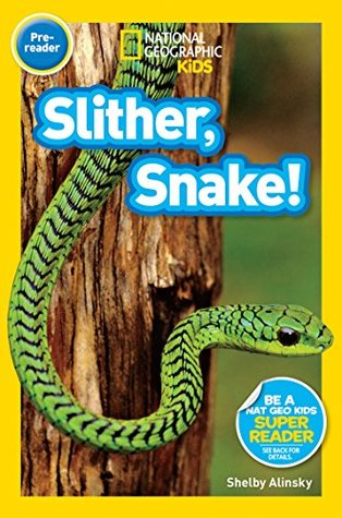 National Geographic Kids Readers: Slither, Snake! ...