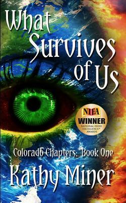 What Survives of Us: Colorado Chapters Book One