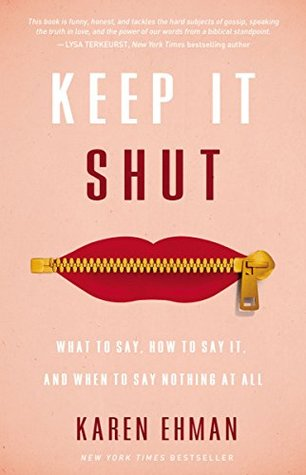 Keep It Shut: What to Say, How to Say It, and When...